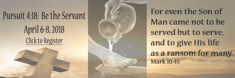 Pursuit 4.18:  Be the Servant
